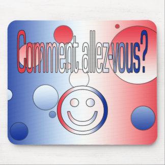 ¿Comentario Allez-Vous? La bandera francesa colore Alfombrillas De Raton