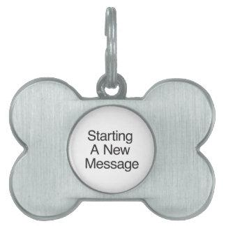 Comenzar un nuevo mensaje placa de mascota