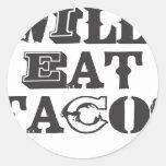 Comerá el Tacos Pegatinas