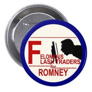 Comerciantes de destello criminales para Romney Pin