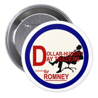 Comerciantes de día Dólar-Hambrientos para Romney Pin