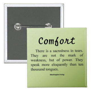 Comfort for Tears Button