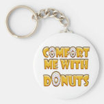 Comfort Me With Donuts Basic Round Button Keychain