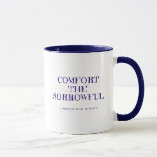Comfort the sorrowful mug