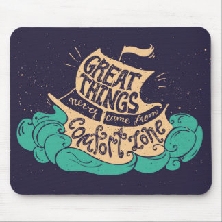 Comfort zone quote mouse pad
