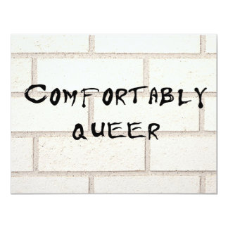"""Comfortably Queer 4.25"""" X 5.5"""" Invitation Card"""