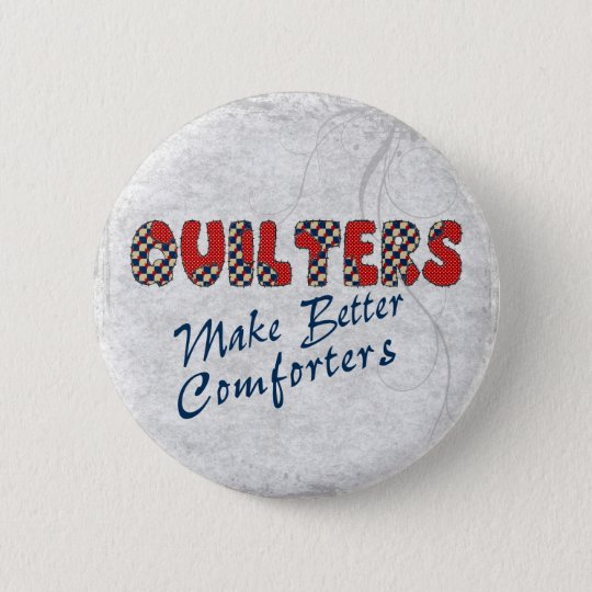 Comforting Quilters Button