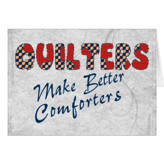 Comforting Quilters Greeting Card