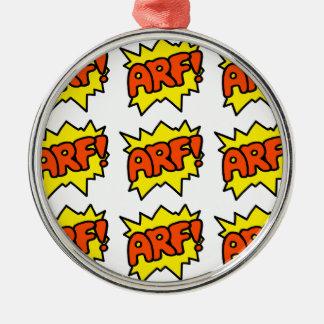 Comic 'Arf!' Metal Ornament