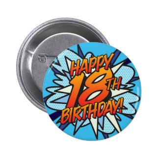 Comic Book HAPPY 18TH BIRTHDAY! blue 2 Inch Round Button
