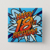Comic Book HAPPY 18TH BIRTHDAY blue Pinback Button