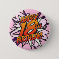 Comic Book HAPPY 18TH BIRTHDAY pink Button