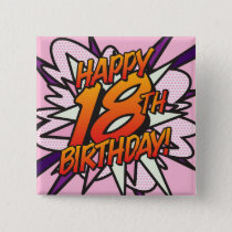 Comic Book HAPPY 18TH BIRTHDAY pink Pinback Button
