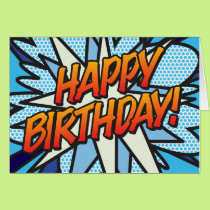Comic Book Pop Art HAPPY BIRTHDAY Card