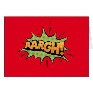 Comic Book Sound Effect - aargh! Pop Art Card