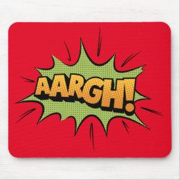 Comic Book Sound Effect - aargh! Pop Art Mouse Pad