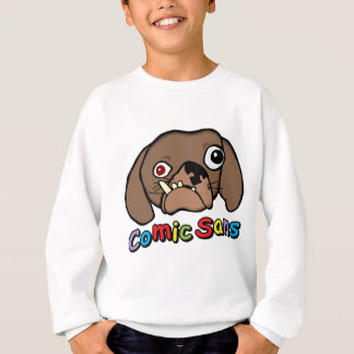 Comic Sans Dog Sweatshirt