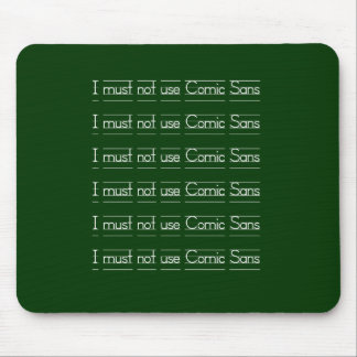 Comic Sans Mouse Pad