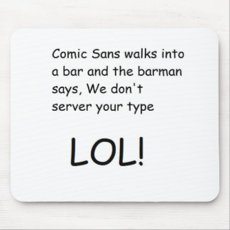 Comic Sans Mousepad