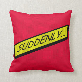 Comic-strip cushion – suddenly... pillow