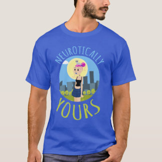 Comic Strip Style Neurotically Yours Design T-Shirt