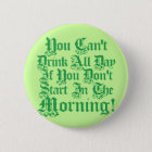 Comical Irish Drinking Quote Button