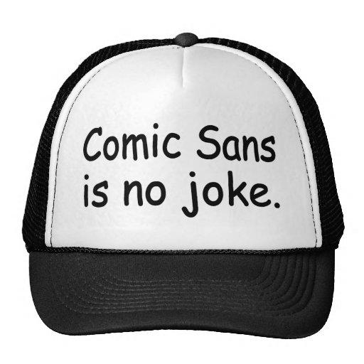 Cómico sin no hay chiste gorras