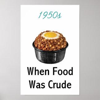 comida del petróleo bruto de los años 50 póster