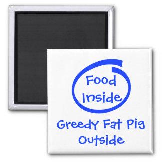 Comida dentro PigOutside gordo codicioso Iman De Nevera