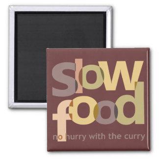 Comida lenta iman de nevera