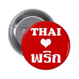 Comida tailandesa del ❤ TAILANDÉS del AMOR PHRIK Pin Redondo De 2 Pulgadas