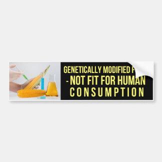 Comidas genético modificadas - no cabidas para los pegatina de parachoque