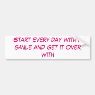 Comience cada día con una sonrisa y consígala enci pegatina de parachoque