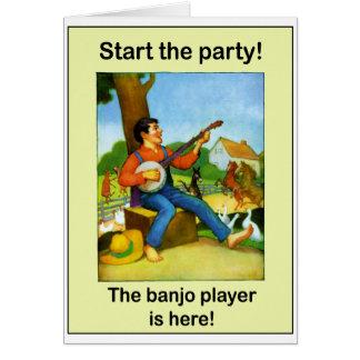 ¡Comience el fiesta! ¡El jugador del banjo está aq Tarjeta De Felicitación