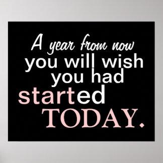 Comience hoy el poster de motivación