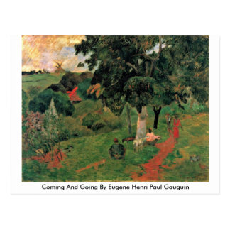 Coming And Going By Eugene Henri Paul Gauguin Postcard