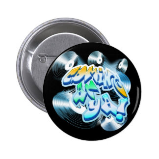 Coming at Ya! 2 Inch Round Button