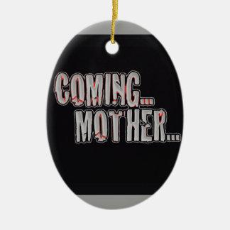 COMING... MOTHER... CERAMIC ORNAMENT