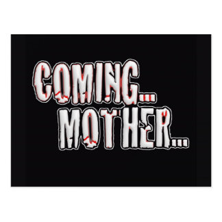 COMING... MOTHER... POSTCARD