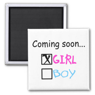 Coming Soon... (Girl) Magnets