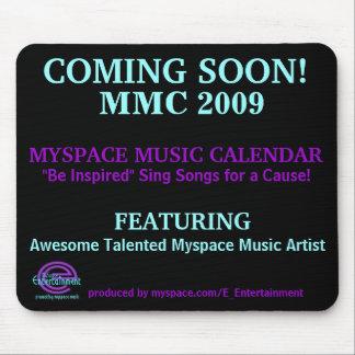 COMING SOON! MMC 2009 MYSPACE MUSIC CALENDAR MOUSE MAT