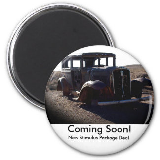 Coming Soon New Stimulus Package Deal Refrigerator Magnet