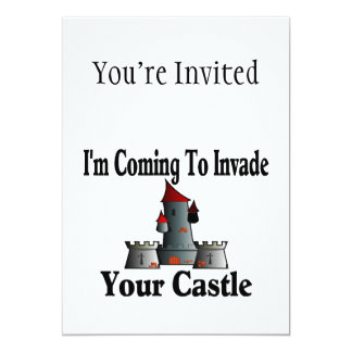 Coming To Invade Your Castle 5x7 Paper Invitation Card