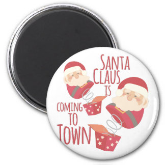 Coming To Town Magnet