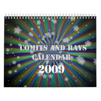 Comits y calendario de los rayos 2009
