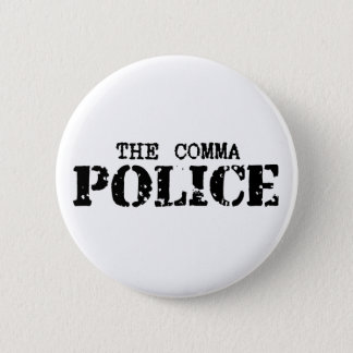 Comma Police Button