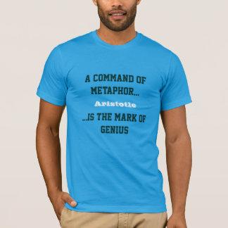 Command of Metaphor = Mark of Genius T-Shirt