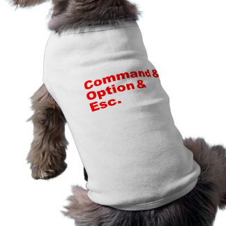 Command & Option & Esc Pet Clothing