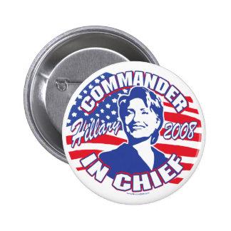 Commander In Chief Hillary 2008 Button