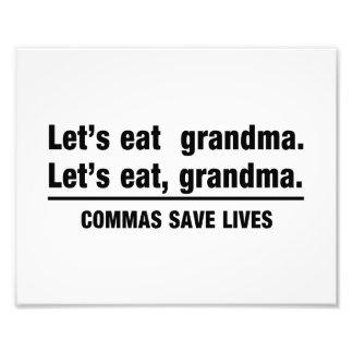 Commas Save Grandmas Photo Print